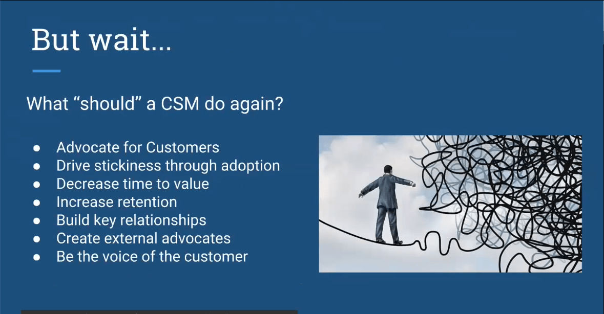 Role of a CSM