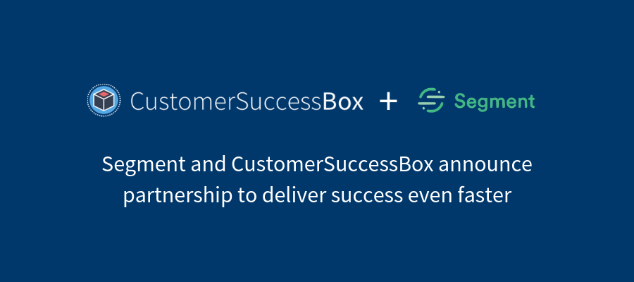 Segment and CustomerSuccessBox announce partnership